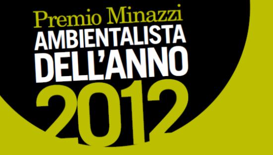 Premio Luisa Minazzi-Ambientalista dell'anno 2012