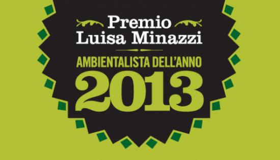 Presentazione Premio Luisa Minazzi - Ambientalista dell'anno 2013