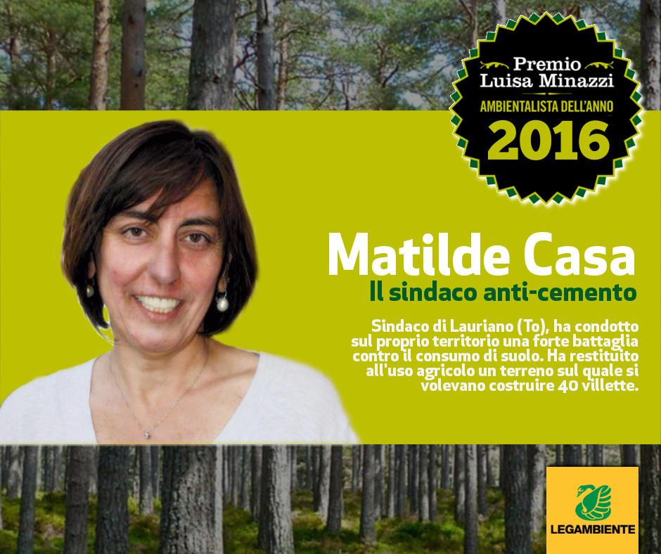 E' il sindaco anti-cemento Matilde Casa l'Ambientalista dell'Anno 2016