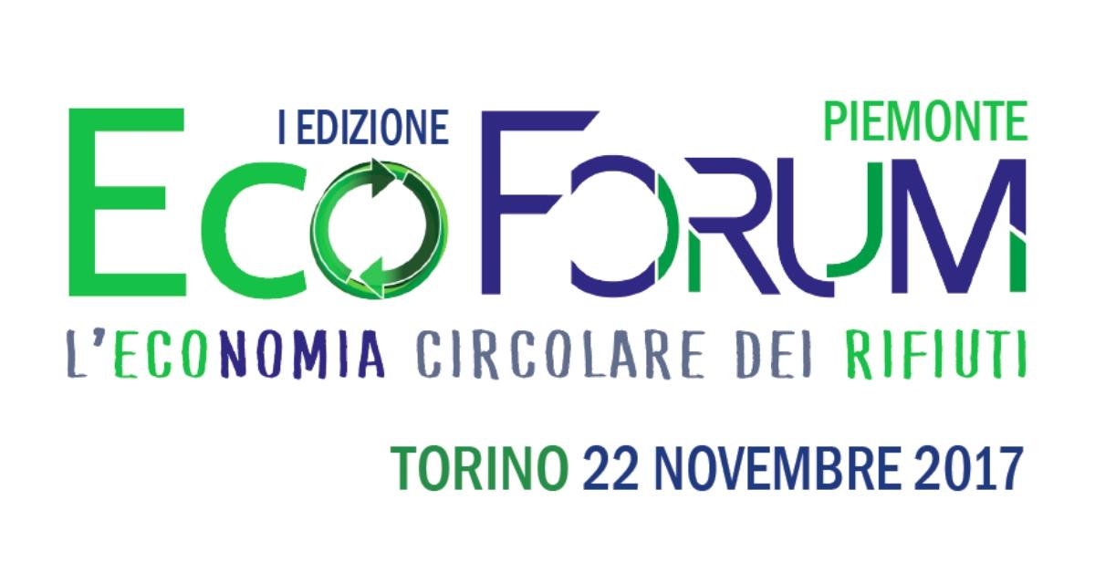 L'EcoForum per l'Economia Circolare arriva in Piemonte - Torino, 22 novembre
