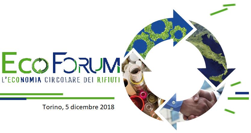 II edizione EcoForum per l'Economia Circolare del Piemonte - Torino, 5 dicembre 2018